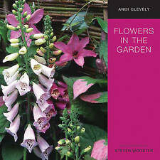 Flowers in the garden a practical guide to planting for colour and fragrance
