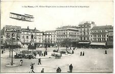 CP 72 SARTHE - Le Mans - M. Wilbur Wright plane au dessus de la Place de la Répu