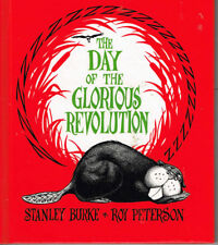 The Day of the Glorious Revolution by Stanley Burke + Swamp Song, 2 Books
