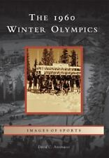 Images of Sports: The 1960 Winter Olympics by David C. Antonucci (2013, Paperbac