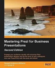 NEW Mastering Prezi for Business Presentations - Second Edition