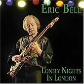 Eric Bell - Lonely Nights in London (2010)  CD  NEW/SEALED  SPEEDYPOST
