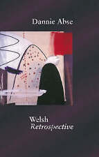 Welsh Retrospective by Dannie Abse (Paperback, 2008)