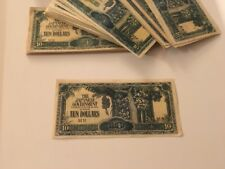 THE JAPANESE GOVERNMENT 10 Dollars WWII BANKNOTE Selling One Per Sale