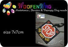 NEW assistance dog  / WOVEN Service Dog  clip on DO NOT PAT
