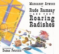 Rude Ramsay and the Roaring Radishes Margaret Atwood (Illustrated Hardcover) LN