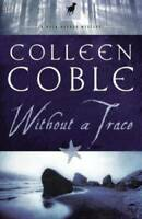 Without a Trace (Rock Harbor, Book 1) - Paperback By Coble, Colleen - GOOD