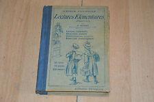 livre scolaire ancien : Lectures élémentaires illustrées / l'école nouvelle 1922