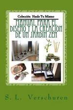 Coleccion Hazlo Tu Mismo Ser.: Manual para el Diseño y Creacion de un Jardin...