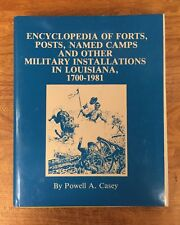 Louisiana, Military, History, Forts, Posts, Named Camps, 1700-1981
