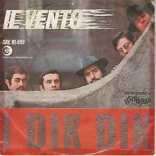 "I DIK DIK "" IL VENTO / L'ESCHIMESE "" 7"" ITALY 1968"