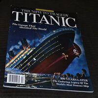 History Classics: Titanic,Triumph to Tragedy Special Collector's Magazine, 2015