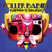 Roller Babies - Rapper's Delight [New CD]
