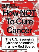 BLOOMBERG BUSINESSWEEK MAGAZINEJULY 17 2019-HOW NOT TO CURE CANCER