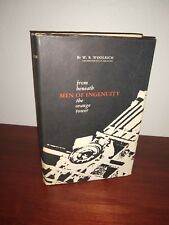 Men Of Ingenuity: From Beneath the Orange Tower, 1884-1964 W. R. Woolrich Signed