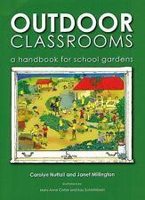 Outdoor Classrooms: A Handbook for School Gardens, 2nd Edition-ExLibrary