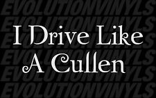 "I Drive Like A Cullen sticker decal 9"" Twilight Breaking Dawn Edward Jacob"