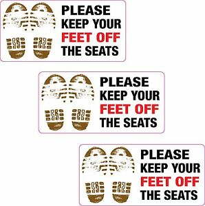 3xPlease Keep Your Feet Off the Seats Printed Vinyl Sticker Taxi Cab Minibus Pub