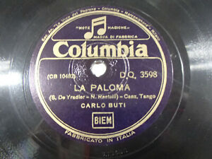 "78 giri ""CARLO BUTI"" LA PALOMA - AMAPOLA"" COLUMBIA DQ 3598 EX"