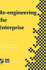 Re-engineering the Enterprise: Proceedings of the IFIP TC5/WG5.7 Working Confer