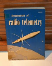Fundamentals of Radio Telemetry by Tepper 1959 Rider publication 225