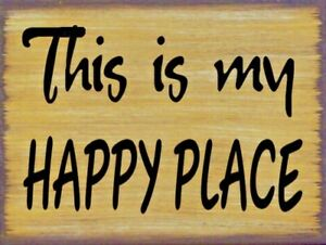 This Is My Happy Place Primitive Country Distressed Canvas Sign Home Decor