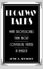 Broadway Talks: What Professionals Think About Commercial Theater in A-ExLibrary