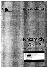 Nakamichi 700ZXE AUTO TUNING REGISTRATORE A CASSETTE MANUALE SERVIZIO Inc schems Stampato Eng