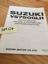 Suzuki VS750GLH VS750 Intruder 750 instruction preparation setup manuel montage