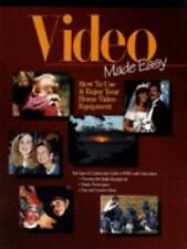 Video Made Easy: How to Use & Enjoy Your Home Video Equipment [May 01, 1996] E..