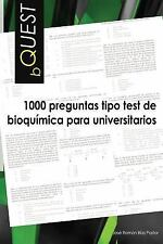 BQUEST: 1000 Preguntas Tipo Test de Bioquimica para Universitarios by Jose...