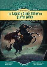 The Legend of Sleepy Hollow and Rip Van Winkle (Calico Illustrated Cla-ExLibrary