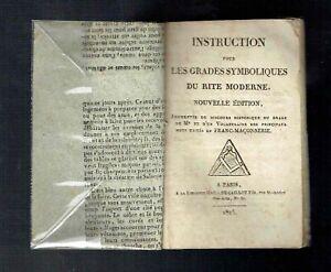 Franc Maçonnerie GO - Instruction Grades Symboliques Rite Moderne - 1825