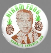 HAWAII HIRAM FONG FOR PRESIDENT PINEAPPLE POLITICAL CAMPAIGN PIN