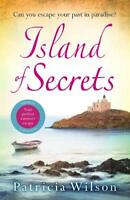Island of Secrets: Escape to paradise with this , Wilson, Patricia, New