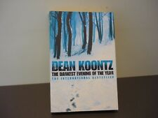 DEAN KOONTZ THRILLER - THE DARKEST EVENING OF THE YEAR - COMBINE POSTAGE & SAVE
