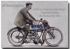 1907 TOURIST TROPHY RACE METAL SIGN.1ST TT ROAD RACE CHARLIE COLLIER (WINNER)