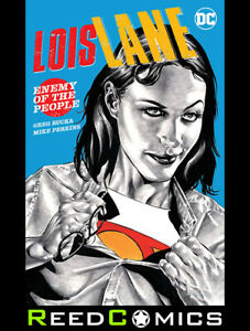 LOIS LANE ENEMY OF THE PEOPLE GRAPHIC NOVEL New Paperback Collects (2019) #1-12