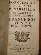 POEMI EROICI POSTUMI  G. CHIABRERA Genova 1653 prima edizione Foresto Ruggiero