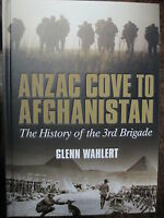 Anzac Cove to Afghanistan War History 3rd Brigade Australian Army  New Book WW2