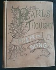 Original 1st Antique Book 1892 Pearls Of Thought In Poem & Song Charles Sutphen