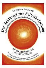 Der Schlüssel zur Selbstbefreiung - Christiane Beerlandt - 9789075849417