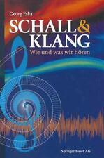 Schall and Klang : Wie und Was Wir Hören by Georg Eska (2014, Paperback)