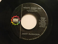 Jimmy McCracklin 45 WHAT'S GOING ON / MY OWN TEARS ~ Minit VG soul