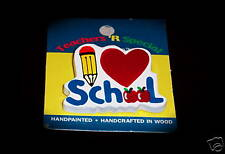 """""""I Love (Heart) School"""" Wooden Pins (4) Great Gifts/New"""