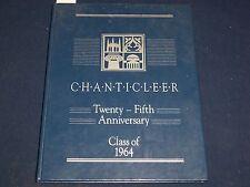 CHANTICLEER 25TH ANNIVERSARY CLASS OF 1964 DUKE UNIVERSITY YEARBOOK - YB 642