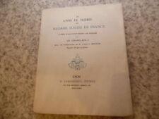 1912.livre de prières de madame Louise de France.Le Chapelain