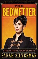 NEW - The Bedwetter: Stories of Courage, Redemption, and Pee