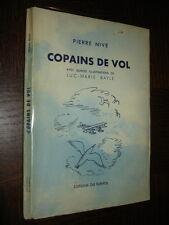 COPAINS DE VOL - Pierre Nive 1947 - Ill. L.-M. Bayle - Aviation