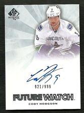2011-12 SP Authentic Future Watch Rookie Autograph #224 CODY HODGSON  921/999
